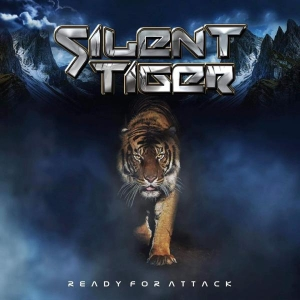 READY FOR ATTACK / SILENT TIGER