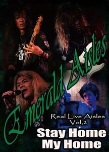 emerald_aisles-real_live_aisles_vol2_stay_home_my_home_dvd2.jpg
