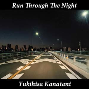 yukihisa_kanatani-run_through_the_night2.jpg