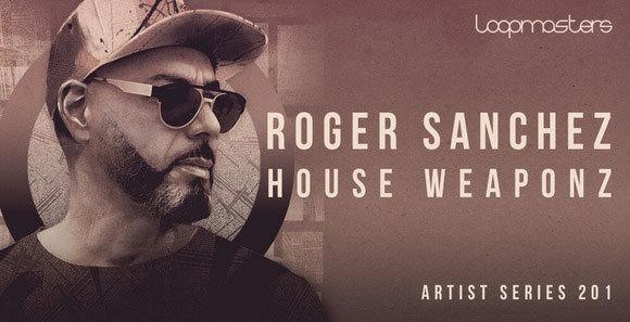 01-Roger-Sanchez---House-Weaponz.jpg