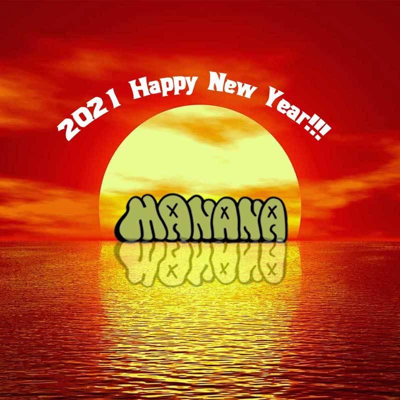 manana blog/2021 Happy New Year マニャーナ