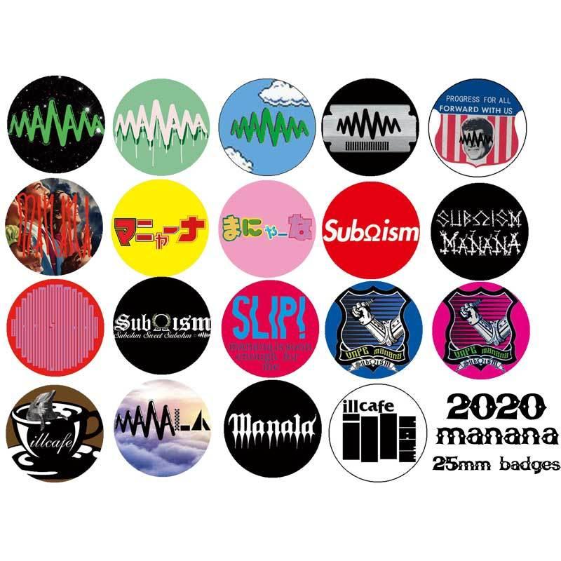 2020's manana/SubΩism/ill cafe/manala/MAXFREEMAN 25mm マニャーナ オリジナル 缶バッチ