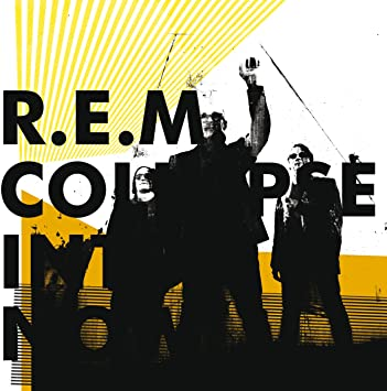 Collapse Into Now rem