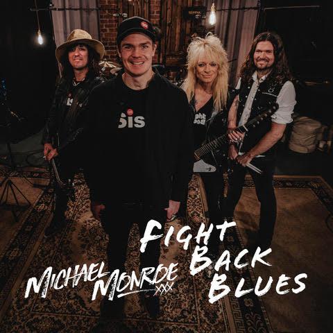 Michael Monroe Fight Back Blues