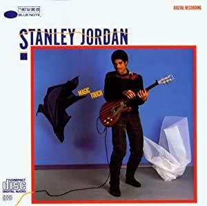 スタンリー・ジョーダン 『マジック・タッチ』